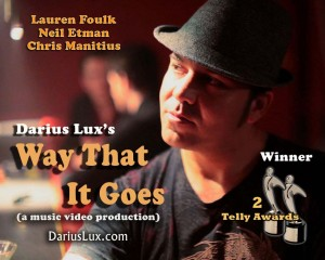 "Musician DARIUS LUX in ""Way That It Goes;"" (IanMedia.com)"