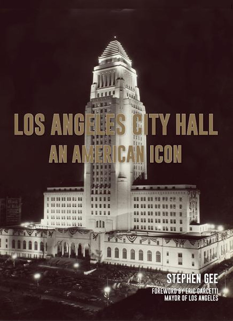 """Los Angeles City Hall: An American Icon"" is a book takinga deep look at the history of the world famous building located in downtown L.A. - published by Angel City Press."